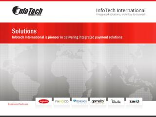 Solutions Infotech International is pioneer in delivering integrated payment solutions