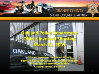 Oakland Police Department Officer Involved Shooting March 21, 2009