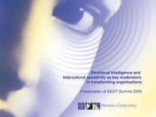 Emotional Intelligence and  Intercultural sensitivity as key moderators