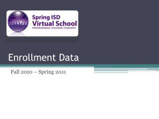 Enrollment Data