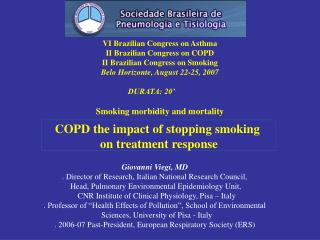 VI Brazilian Congress on Asthma II Brazilian Congress on COPD II Brazilian Congress on Smoking