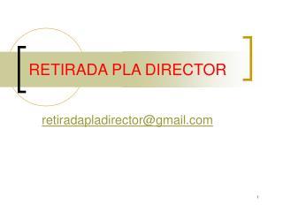RETIRADA PLA DIRECTOR