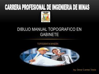 DIBUJO MANUAL TOPOGRAFICO EN GABINETE