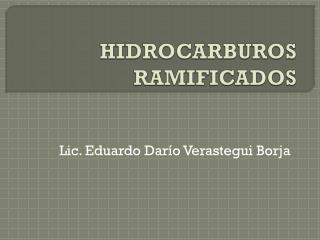 HIDROCARBUROS RAMIFICADOS