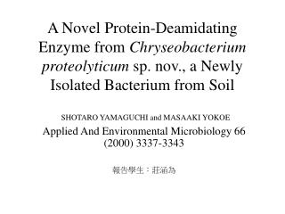 SHOTARO YAMAGUCHI and MASAAKI YOKOE Applied And Environmental Microbiology 66 (2000) 3337-3343