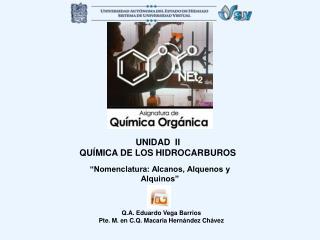 UNIDAD  II QU�MICA DE LOS HIDROCARBUROS