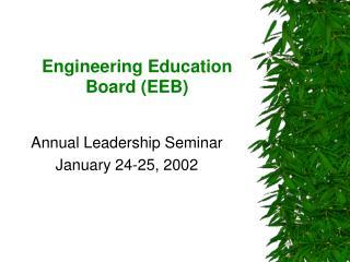 Engineering Education Board (EEB)