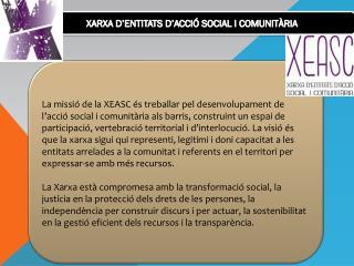 XARXA D'ENTITATS D'ACCIÓ SOCIAL I COMUNITÀRIA