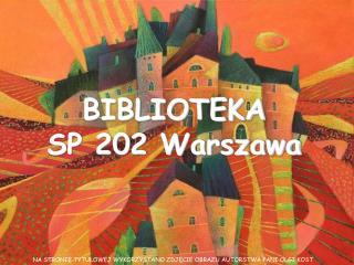BIBLIOTEKA SP 202 Warszawa