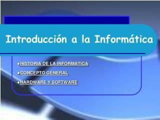 Introducci�n a la Inform�tica