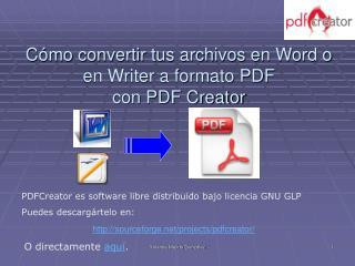 Cómo convertir tus archivos en Word o en Writer a formato PDF con PDF Creator