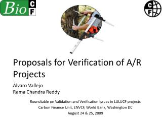 Proposals for Verification of A/R Projects Alvaro Vallejo Rama Chandra Reddy