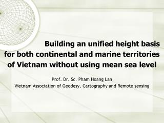 Building an unified height basis  for both continental and marine territories