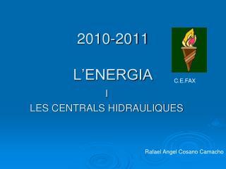2010-2011 L�ENERGIA