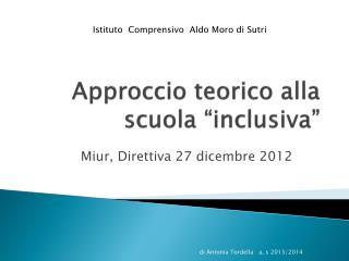 """Approccio teorico alla scuola """"inclusiva"""""""