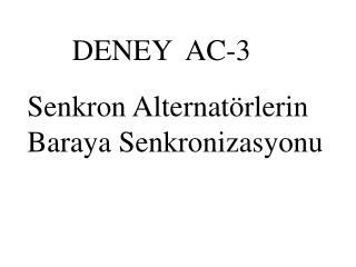 DENEY  AC-3