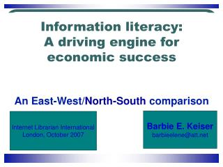 Information literacy: A driving engine for economic success