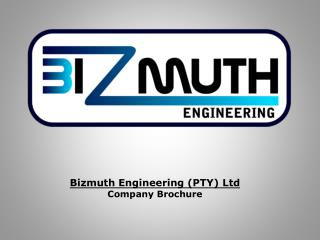 Bizmuth Engineering (PTY) Ltd Company Brochure