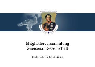 Mitgliederversammlung  Gneisenau Gesellschaft