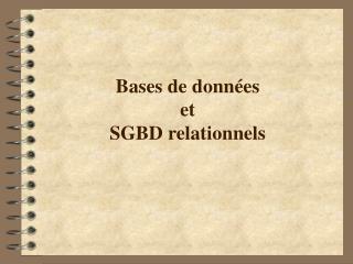 Bases de donn es  et  SGBD relationnels
