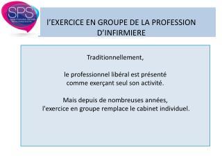 l ' EXERCICE EN GROUPE DE LA PROFESSION D ' INFIRMIERE