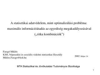 A statisztikai adatvédelem, mint optimalizálási probléma: