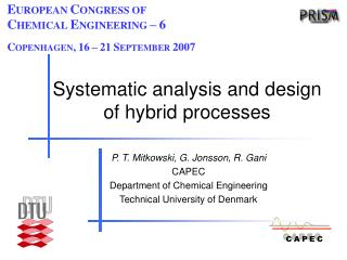 Systematic analysis and  design of hybrid processes