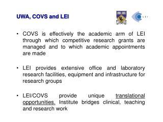 UWA, COVS and LEI