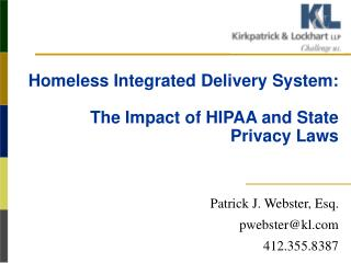 Homeless Integrated Delivery System:  The Impact of HIPAA and State Privacy Laws