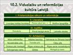 10.2. Viduslaiku un reformacijas kultura Latvija