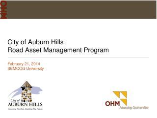 City of Auburn Hills  Road Asset Management Program