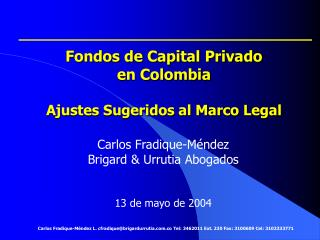 Fondos de Capital Privado  en Colombia Ajustes Sugeridos al Marco Legal