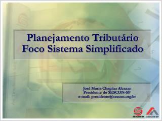 Planejamento Tributário Foco Sistema Simplificado