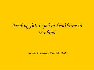 Finding future job in healthcare in Finland