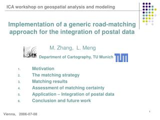 Implementation of a generic road-matching approach for the integration of postal data