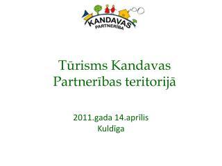 Turisms Kandavas Partneribas teritorija
