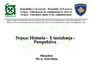Trep�a :  Historia -  E tanishmja -  Perspektiva