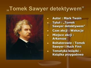 """Tomek Sawyer detektywem"""