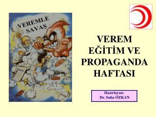 VEREM EĞİTİM VE PROPAGANDA HAFTASI