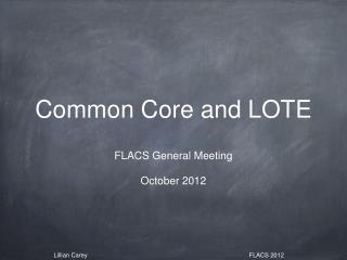 Common Core and LOTE