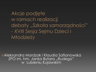 """Aleksandra Mordzak i Klaudia Safianowska ZPO im. hm. Janka Bytara """"Rudego""""  w  Lubieniu Kujawskim"""