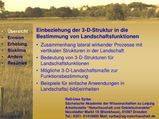 Einbeziehung der 3-D-Struktur in die Bestimmung von Landschaftsfunktionen