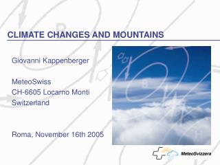 CLIMATE CHANGES AND MOUNTAINS