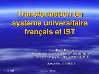 Transformation du système universitaire français et IST