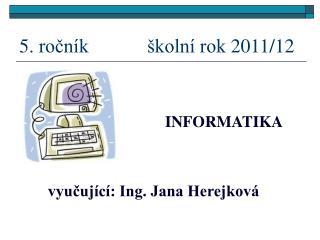 5. ročník  školní rok 2011/12