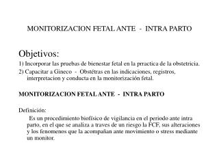 MONITORIZACION FETAL ANTE  -  INTRA PARTO