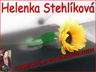Helenka Stehlíková