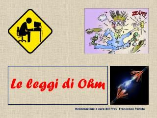 Le leggi di Ohm