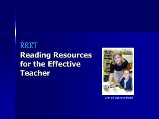 RRET  Reading Resources for the Effective Teacher