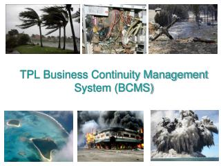 TPL Business Continuity Management System (BCMS)